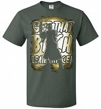 Buy Get That B Leatherface! Adult Unisex T-Shirt Pop Culture Graphic Tee (4XL/Forest Gree