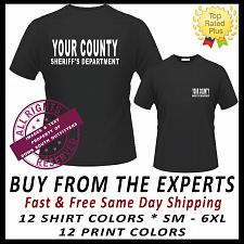Buy Custom Sheriff Your Department Name T Shirt Small - 6X (16 Tee Colors)