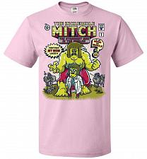 Buy Incredible Mitch Unisex T-Shirt Pop Culture Graphic Tee (4XL/Classic Pink) Humor Funn