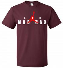 Buy Air Mad Max Unisex T-Shirt Pop Culture Graphic Tee (XL/Maroon) Humor Funny Nerdy Geek
