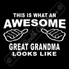 Buy This Is What An Awesome Great Grandma Looks Like T-shirt (16 Tee Colors)