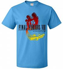 Buy Final Furious 8 Adult Unisex T-Shirt Pop Culture Graphic Tee (5XL/Pacific Blue) Humor