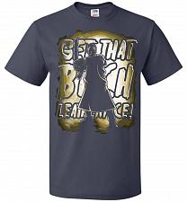 Buy Get That B Leatherface! Adult Unisex T-Shirt Pop Culture Graphic Tee (5XL/J Navy) Hum