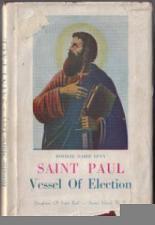 Buy SAINT PAUL :: Vessel Of Election :: 1947 HB w/ DJ :: FREE Shipping