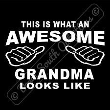 Buy This Is What An Awesome Grandma Looks Like T-shirt (16 Tee Colors)