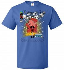 Buy Unstable Mercenary Guy Unisex T-Shirt Pop Culture Graphic Tee (XL/Royal) Humor Funny