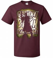 Buy Get That B Leatherface! Adult Unisex T-Shirt Pop Culture Graphic Tee (M/Maroon) Humor