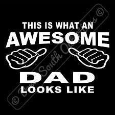 Buy This Is What An Awesome Dad Looks Like T-shirt (16 Tee Colors)