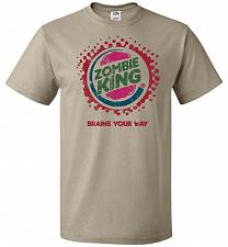 Buy Zombie King Brains Your Way Unisex T-Shirt Pop Culture Graphic Tee (M/Khaki) Humor Fu