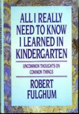 Buy All I Really Need To Know I Learned In Kindergarten