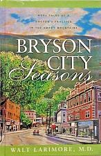 Buy Bryson City Seasons: More Tales of a Doctor's Practice in the Smoky Mountains
