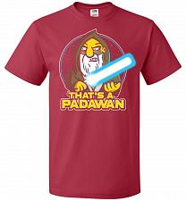 Buy That's A Padawan Unisex T-Shirt Pop Culture Graphic Tee (M/True Red) Humor Funny Nerd