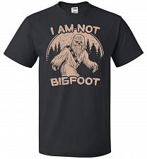 Buy I'm Not Bigfoot Unisex T-Shirt Pop Culture Graphic Tee (L/Black) Humor Funny Nerdy Ge