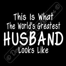Buy Worlds Greatest Husband T Shirt Funny Birthday Fathers Day Gift (16 Tee Colors)