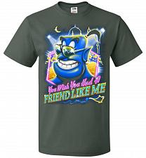 Buy Friend Like Me Adult Unisex T-Shirt Pop Culture Graphic Tee (XL/Forest Green) Humor F