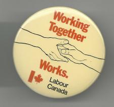 Buy Labour Canada Working Together Works Collectible Pinback Button Pin Vintage