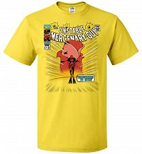 Buy Unstable Mercenary Guy Unisex T-Shirt Pop Culture Graphic Tee (M/Yellow) Humor Funny