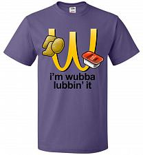 Buy I'm Wubba Lubbin' It Adult Unisex T-Shirt Pop Culture Graphic Tee (XL/Purple) Humor F