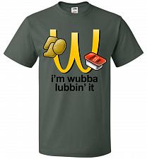 Buy I'm Wubba Lubbin' It Adult Unisex T-Shirt Pop Culture Graphic Tee (XL/Forest Green) H