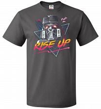 Buy Rise Up Unisex T-Shirt Pop Culture Graphic Tee (S/Charcoal Grey) Humor Funny Nerdy Ge