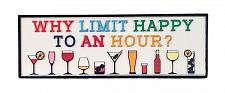 Buy :10857U - Why Limit Happy Hour Tabletop Decorative Sign Plaque