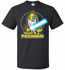 Buy That's A Padawan Unisex T-Shirt Pop Culture Graphic Tee (S/Black) Humor Funny Nerdy G