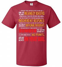 Buy Insanely Idiotic Adult Unisex T-Shirt Pop Culture Graphic Tee (4XL/True Red) Humor Fu