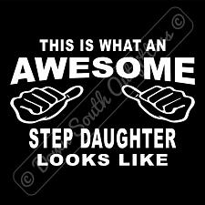 Buy This Is What An Awesome Step Daughter Looks Like T-shirt (16 Tee Colors)