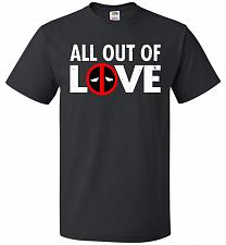 Buy All Out Of Love Unisex T-Shirt Pop Culture Graphic Tee (5XL/Black) Humor Funny Nerdy