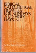 Buy BIBLICAL-CATECHETICA L HOMILIES FOR SUNDAYS & HOLY DAYS :: FREE Shipping