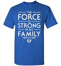 Buy Star Wars The Force Is Strong In My Family Unisex T-Shirt Pop Culture Graphic Tee (2X