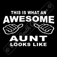 Buy This Is What An Awesome Aunt Looks Like T-shirt (16 Tee Colors)