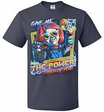 Buy Give Me The Power Chucky Adult Unisex T-Shirt Pop Culture Graphic Tee (L/J Navy) Humo