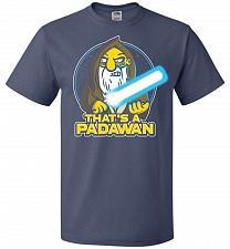 Buy That's A Padawan Unisex T-Shirt Pop Culture Graphic Tee (XL/Denim) Humor Funny Nerdy