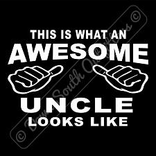 Buy This Is What An Awesome Uncle Looks Like T-shirt (16 Tee Colors)