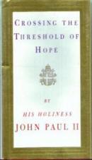 Buy Crossing the Threshold of Hope :: John Paul II HB w/ DJ :: FREE Shipping