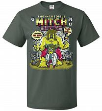 Buy Incredible Mitch Unisex T-Shirt Pop Culture Graphic Tee (4XL/Forest Green) Humor Funn