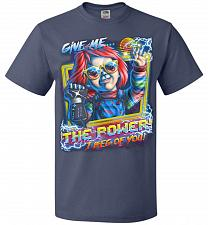 Buy Give Me The Power Chucky Adult Unisex T-Shirt Pop Culture Graphic Tee (3XL/Denim) Hum