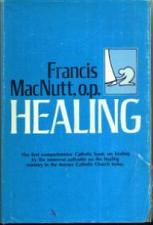 Buy HEALING : Healing Ministry in the Roman Catholic Church