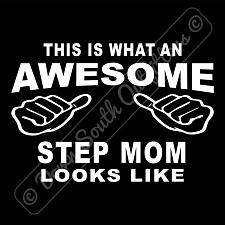 Buy This Is What An Awesome Step Mom Looks Like T-shirt (16 Tee Colors)