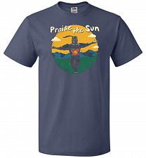 Buy Praise The Sun Unisex T-Shirt Pop Culture Graphic Tee (L/Denim) Humor Funny Nerdy Gee