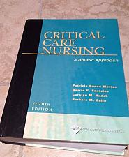 Buy Critical Care Nursing: A Holistic Approach [2004] Morton Hardcover