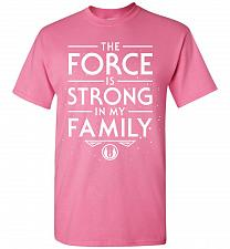 Buy Star Wars The Force Is Strong In My Family Unisex T-Shirt Pop Culture Graphic Tee (4X