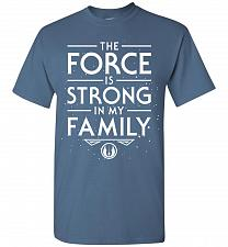 Buy Star Wars The Force Is Strong In My Family Unisex T-Shirt Pop Culture Graphic Tee (S/