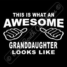 Buy This Is What An Awesome Granddaughter Looks Like T-shirt (16 Tee Colors)