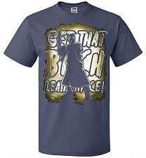 Buy Get That B Leatherface! Adult Unisex T-Shirt Pop Culture Graphic Tee (2XL/Denim) Humo