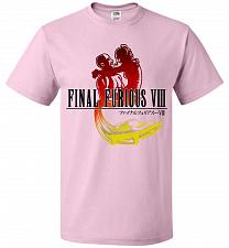 Buy Final Furious 8 Adult Unisex T-Shirt Pop Culture Graphic Tee (2XL/Classic Pink) Humor