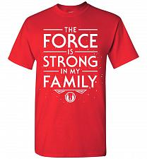 Buy Star Wars The Force Is Strong In My Family Unisex T-Shirt Pop Culture Graphic Tee (L/