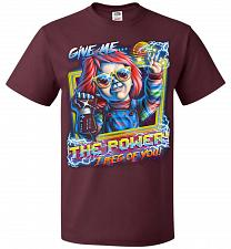 Buy Give Me The Power Chucky Adult Unisex T-Shirt Pop Culture Graphic Tee (XL/Maroon) Hum