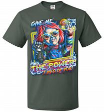 Buy Give Me The Power Chucky Adult Unisex T-Shirt Pop Culture Graphic Tee (M/Forest Green